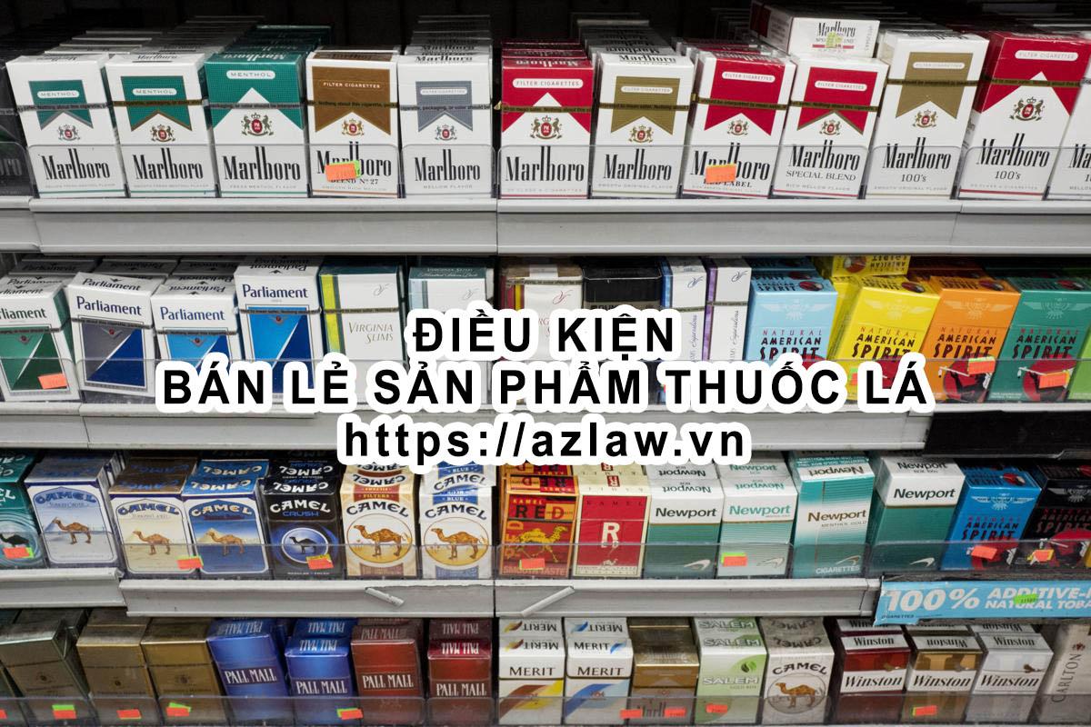 Điều kiện kinh doanh bán lẻ thuốc lá