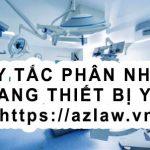 Quy tắc phân nhóm đăng ký số lưu hành trang thiết bị y tế