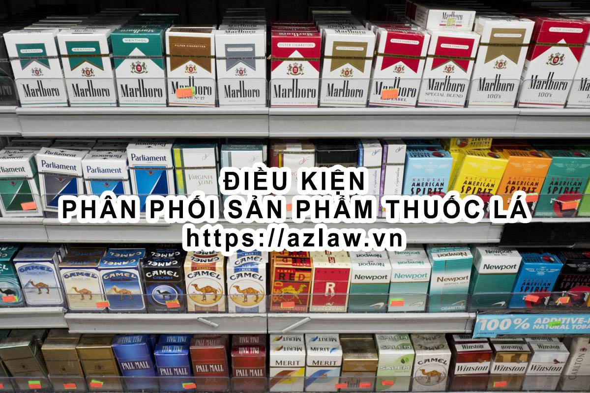 Điều kiện phân phối sản phẩm thuốc lá
